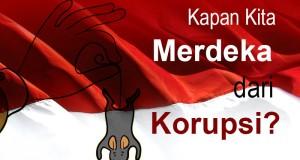 Kapan-Kita-Merdeka-dari-Korupsi